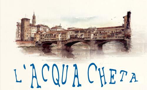 L'ACQUA CHETA Acqua-cheta